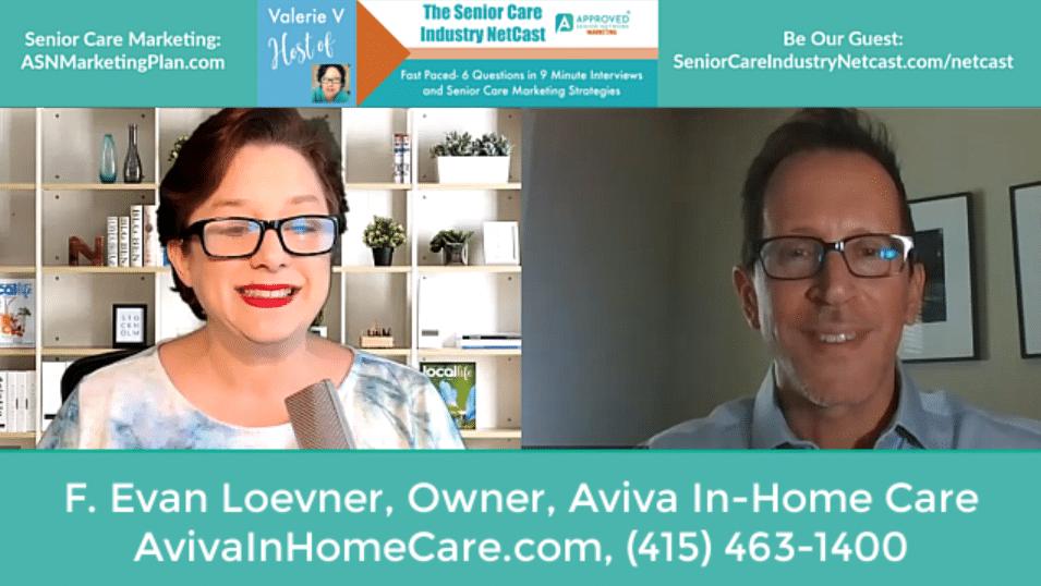 Home Care in San Francisco by Aviva In Home Care, Evan Loevner Interview